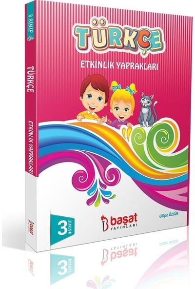 Başat Yayınları 3. Sınıf Türkçe Etkinlik Yaprakları