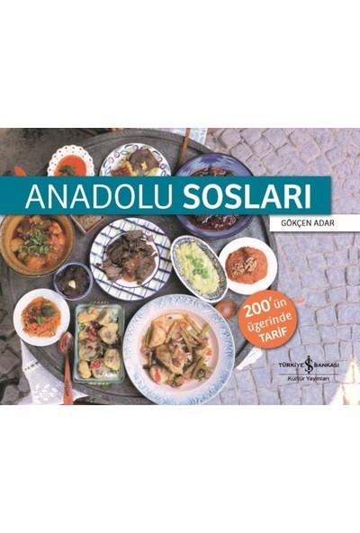 Anadolu Sosları - Gökçen Adar