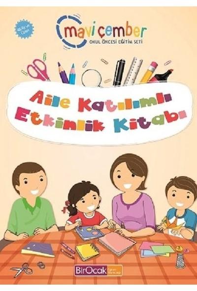 Aile Katılımlı Etkinlik Kitabı - Mavi Çember (48 Ay Ve Üzeri) - Fatma İşler