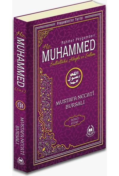 Hz. Muhammed (S. A.V. ) İkinci Kitap - Mustafa Necati Bursalı