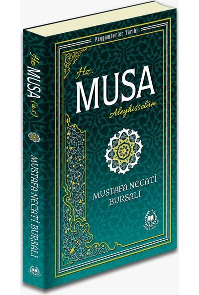 Hz. Musa ( A.S. ) - Mustafa Necati Bursalı