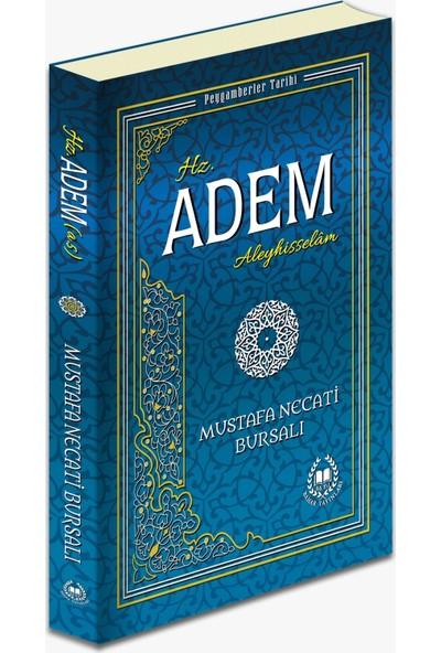 Hz. Adem ( A.S. ) - Mustafa Necati Bursalı