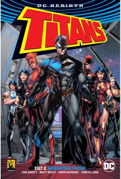Titans Rebirth Cilt 2 Manhattan Yapımı