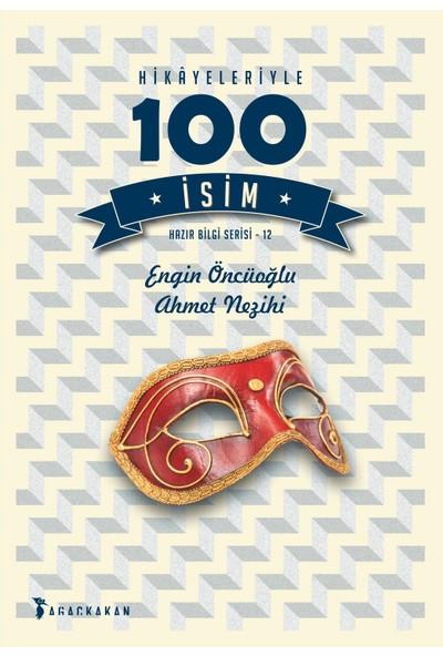 Hikâyeleriyle 100 İsim
