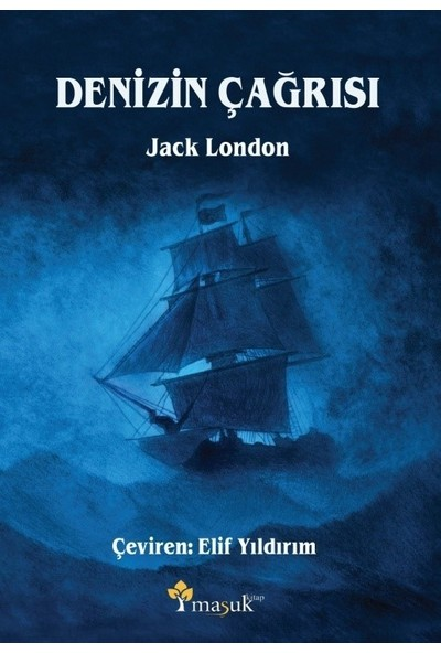 Denizin Çağrısı - Jack London