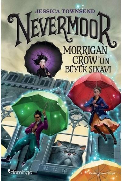Nevermoor Morrigan Crow'un Büyük Sınavı - Jessica Townsend