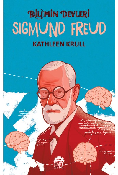 Bilimin Devleri: Sigmund Freud - Kathleen Krull
