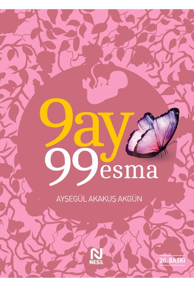 9 Ay 99 Esma - Ayşegül Akakuş Akgün
