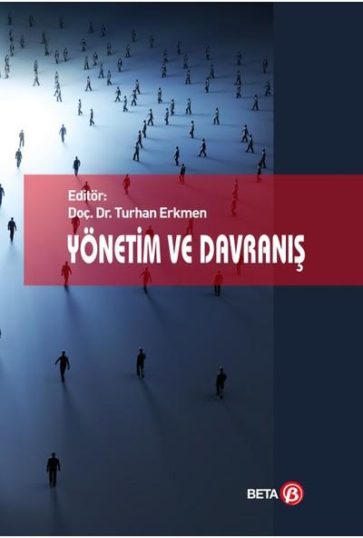 Yönetim Ve Davranış - Turhan Erkmen