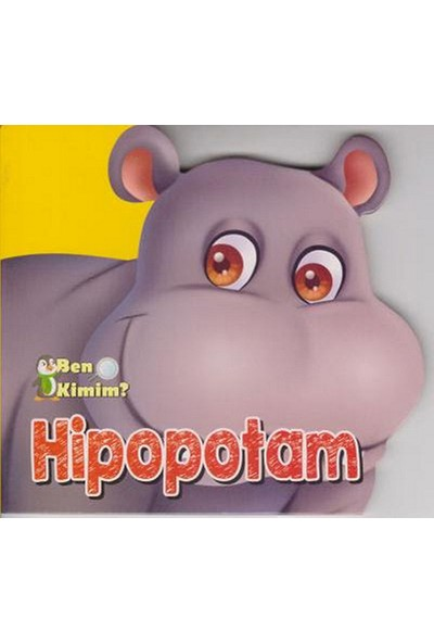 Ben Kimim-Hipopotam