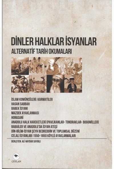 Alternatif Tarih Okumaları 1: Dinler Halklar İsyanlar-Ali Haydar Saygılı