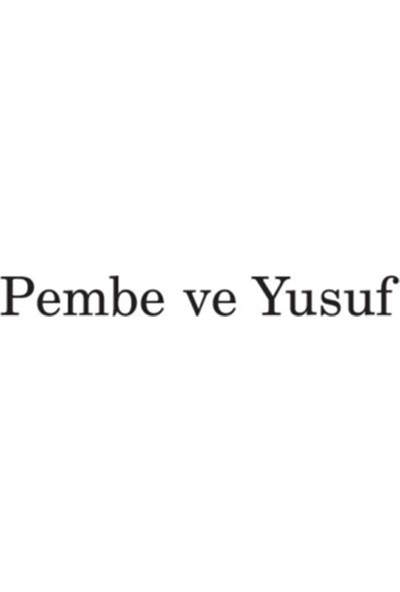 Pembe ve Yusuf - Canan Tan