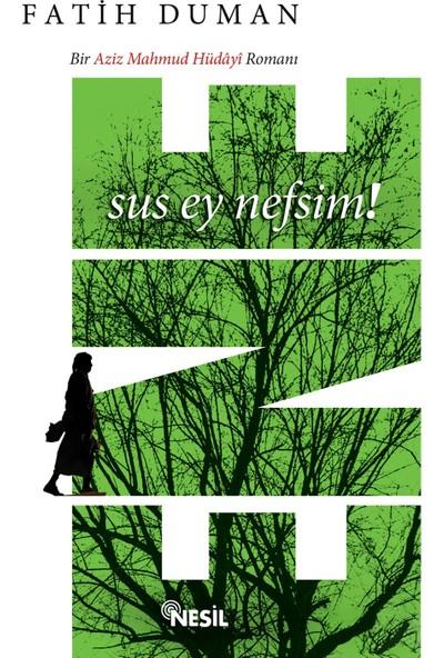 Ene - Bir Aziz Mahmud Hüdâyî Romanı - Fatih Duman