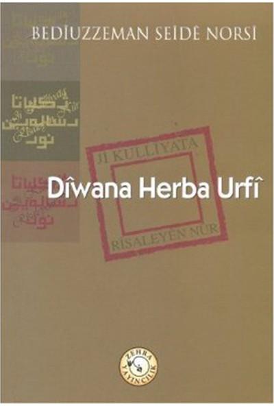 Diwana Herba Urfi-Bediüzzaman Said-İ Nursi