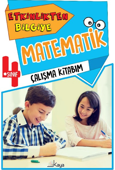 Etkinlikten Bilgiye 4. Sınıf Matematik Çalışma Kitabım