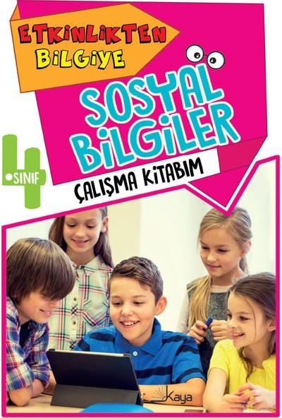 Etkinlikten Bilgiye 4. Sınıf Sosyal Bilgiler Çalışma Kitabım