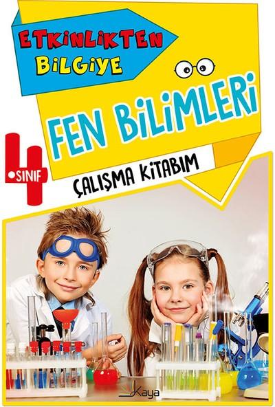 Etkinlikten Bilgiye 4. Sınıf Fen Bilimleri Çalışma Kitabım