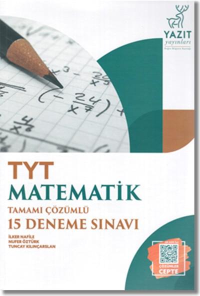 Yazıt Yayınları TYT Matematik Çözümlü 15 Deneme