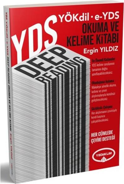 Yediiklim Yayınları YDS YÖKDİL EYDS Deep Reading Okuma ve Kelime Kitabı - Ergin Yıldız