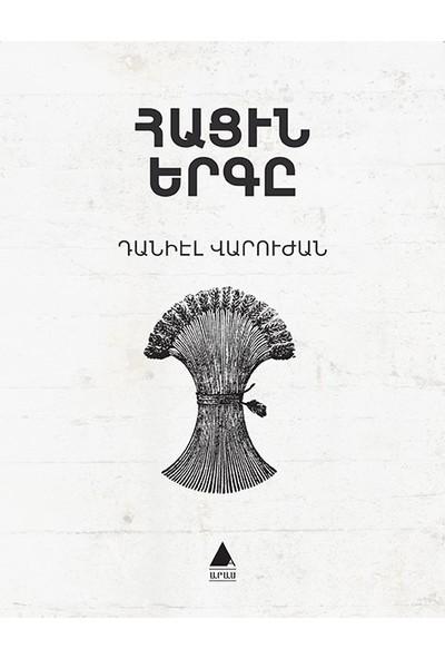Hatsin Yerkı (Ekmeğin Şarkısı) - Taniel Varujan