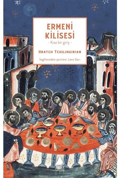 Ermeni Kilisesi - Hratch Tchilingirian