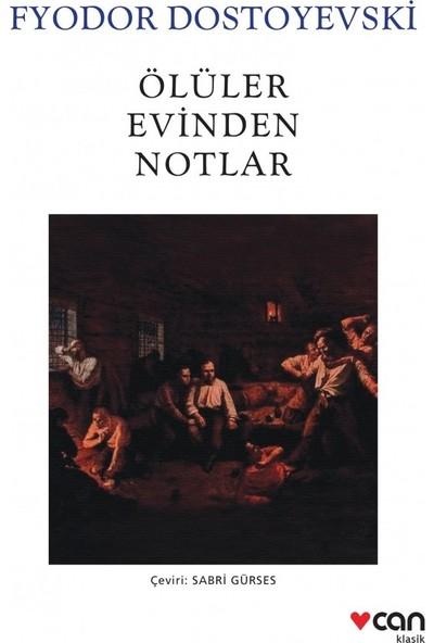 Ölüler Evinden Notlar - Fyodor Dostoyevski