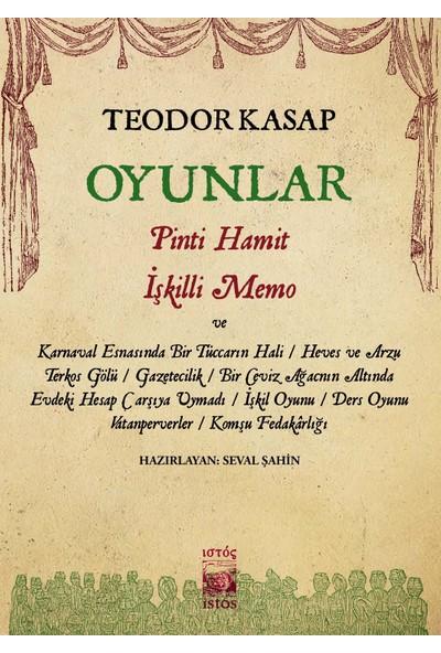 Oyunlar-Pinti Hamit İşkilli Memo Ve Hayal'deki Diğer Oyunları - Teodor Kasap