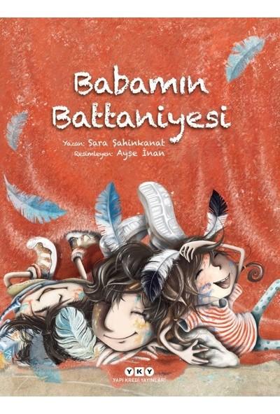 Babamın Battaniyesi - Sara Şahinkanat