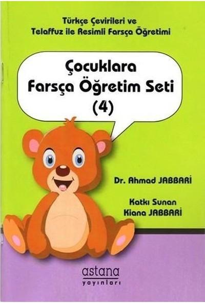 Çocuklara Farsça Öğretim Seti (4) - Ahmad Jabbari