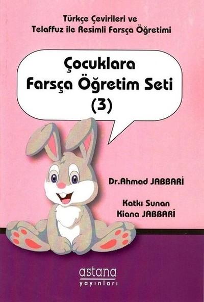 Çocuklara Farsça Öğretim Seti (3) - Ahmad Jabbari