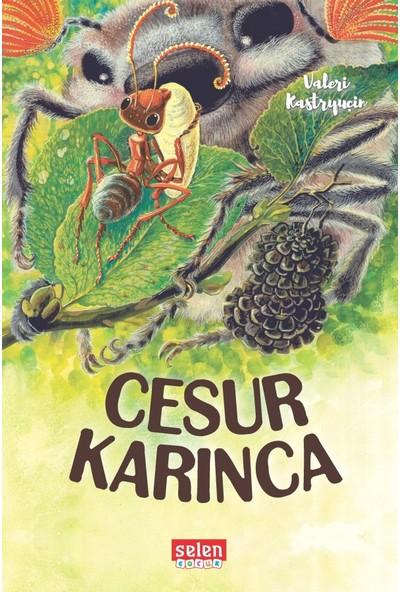 Cesur Karınca - Valeri Kastryuçin