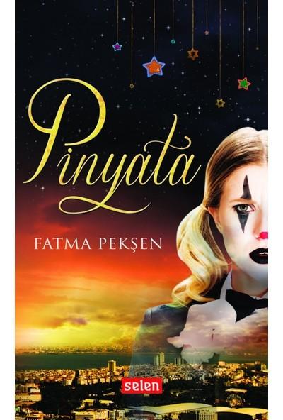 Pinyata - Fatma Pekşen
