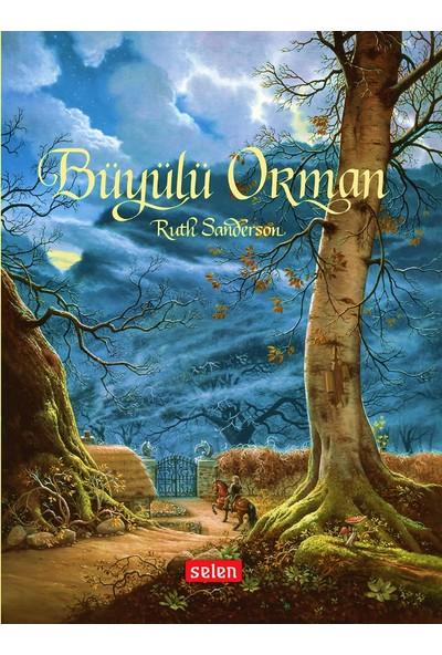 Büyülü Orman - Ruth Sanderson
