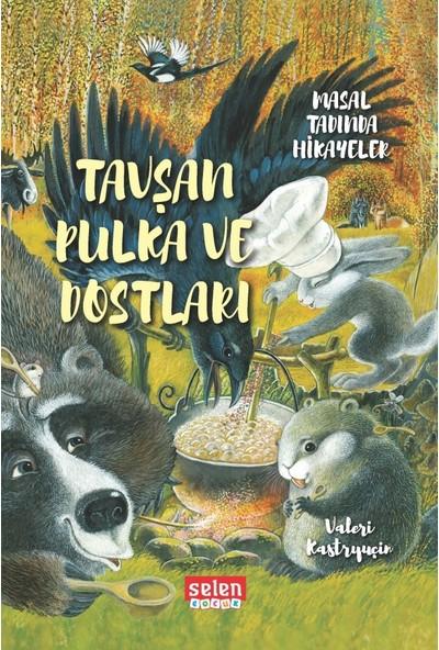 Tavşan Pulka ve Dostları - Valeri Kastryuçin