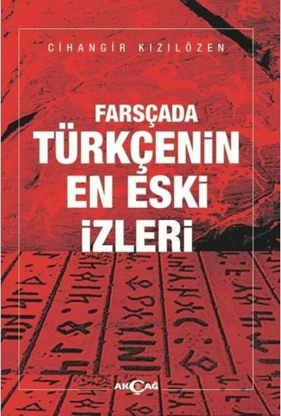 Farsçada Türkçenin En Eski İzleri - Cihangir Kızılözen