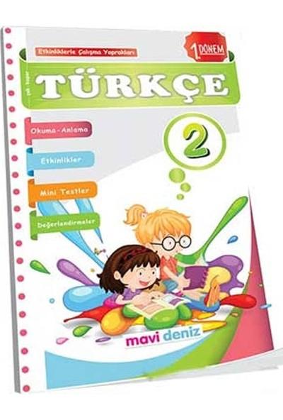 2 Sınıf Türkçe 1 Dönem Etkinliklerle Çalışma Mavi Deniz Yayınları