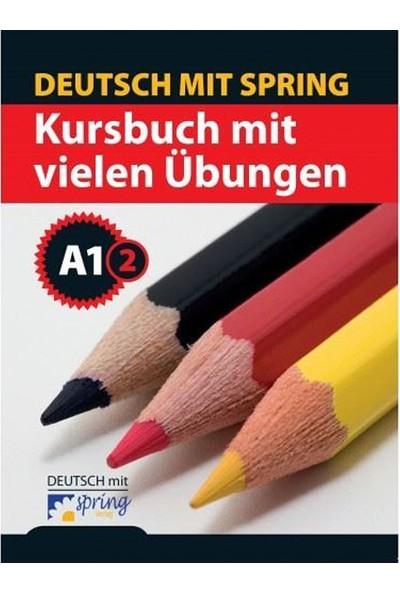 Kursbuch Mit Vielen Übungen A1 2 Spring Verlag