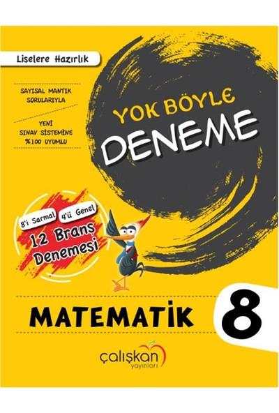 8 Sınıf Yok Böyle Branş Denemesi Matematik Çalışkan Yayınları