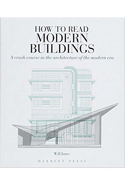 How To Read Modern Buildings