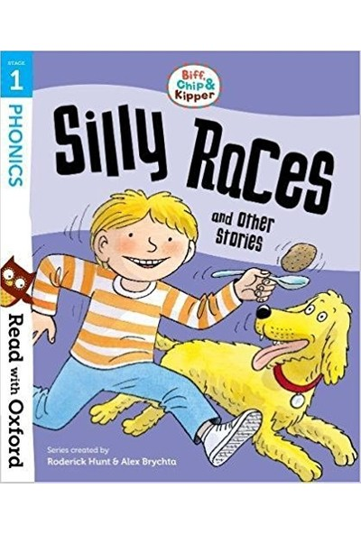 Read With Oxford: Silly Races And Other Stories (Stage 1)
