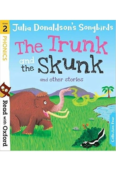Read With Oxford: The Trunk And The Skunk (Stage 2)