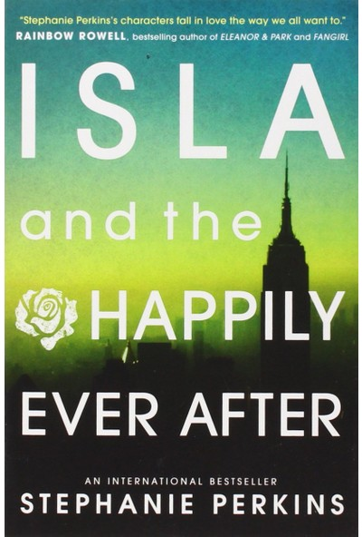Isla And The Happily Ever After (Anna And The French Kiss 3)
