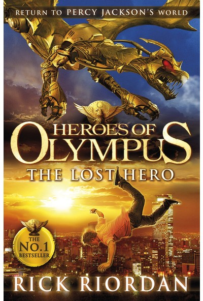 The Lost Hero (Heroes Of The Olympus 1)