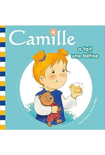 Camille A Fait Une Betise (Camille 11)