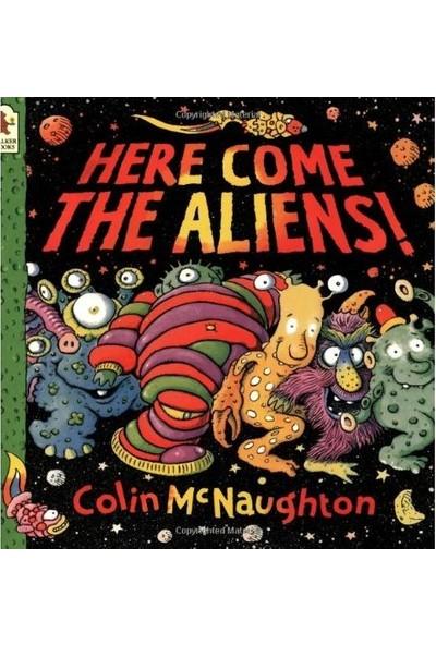 Here Come The Aliens