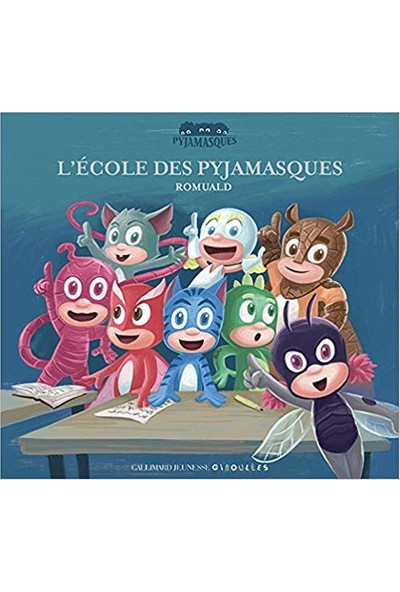 L'École Des Pyjamasques