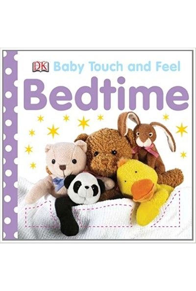 Bedtime (Baby Touch And Feel Book)