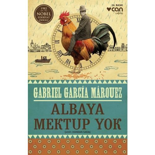 Albaya Mektup Yok - Gabriel Garcia Marquez