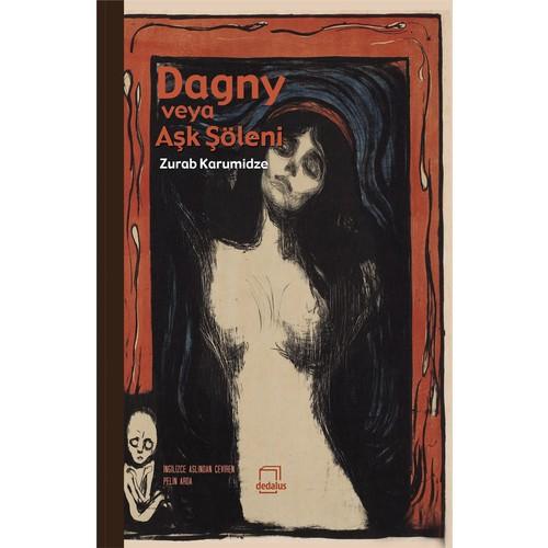 Dagny Veya Aşk Şöleni-Zurab Karumidze