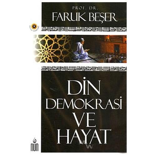 Din Demokrasi Ve Hayat-Faruk Beşer